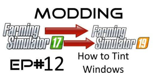 fs19-how-to-tint-windows-texture-pack-1_1